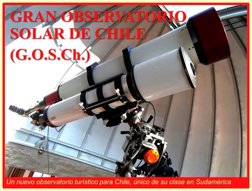 GREAT SOLAR OBSERVATORY OF CHILE