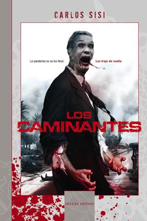 Los Caminantes - Deluxe Edition
