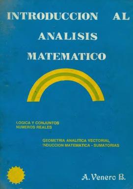 Introducción al análisis matemático   J. Armando Venero B. FreeLibros