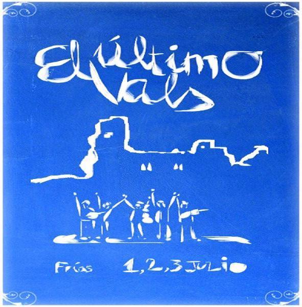 El Ultimo vals - Frías 1, 2 y 3 de julio de 2016