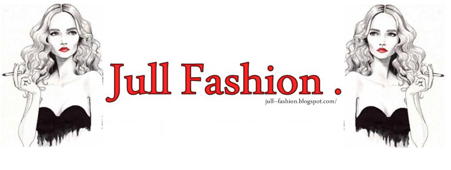 jull fashion .