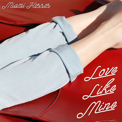 Miami Horror - Love Like Mine (Remixes)