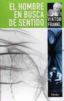 Viktor Frankl libro El hombre en busca de sentido