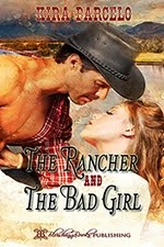 THE RANCHER AND THE BAD GIRL