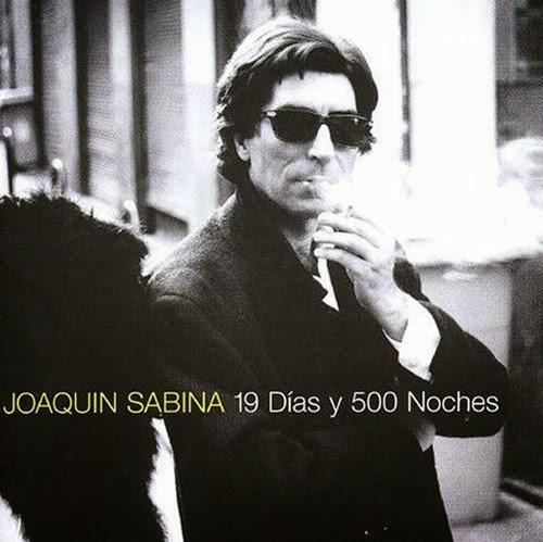 Joaquín Sabina, 19 días y 500 noches