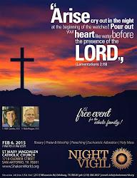 February 6, 2015: Night Vigil in San Antonio, Texas