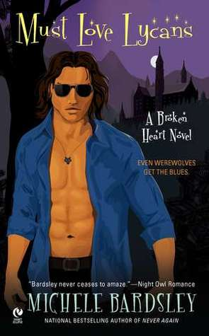 Must Love Lycans is Book 8 in the Broken Heart series by Michele Bardsley.