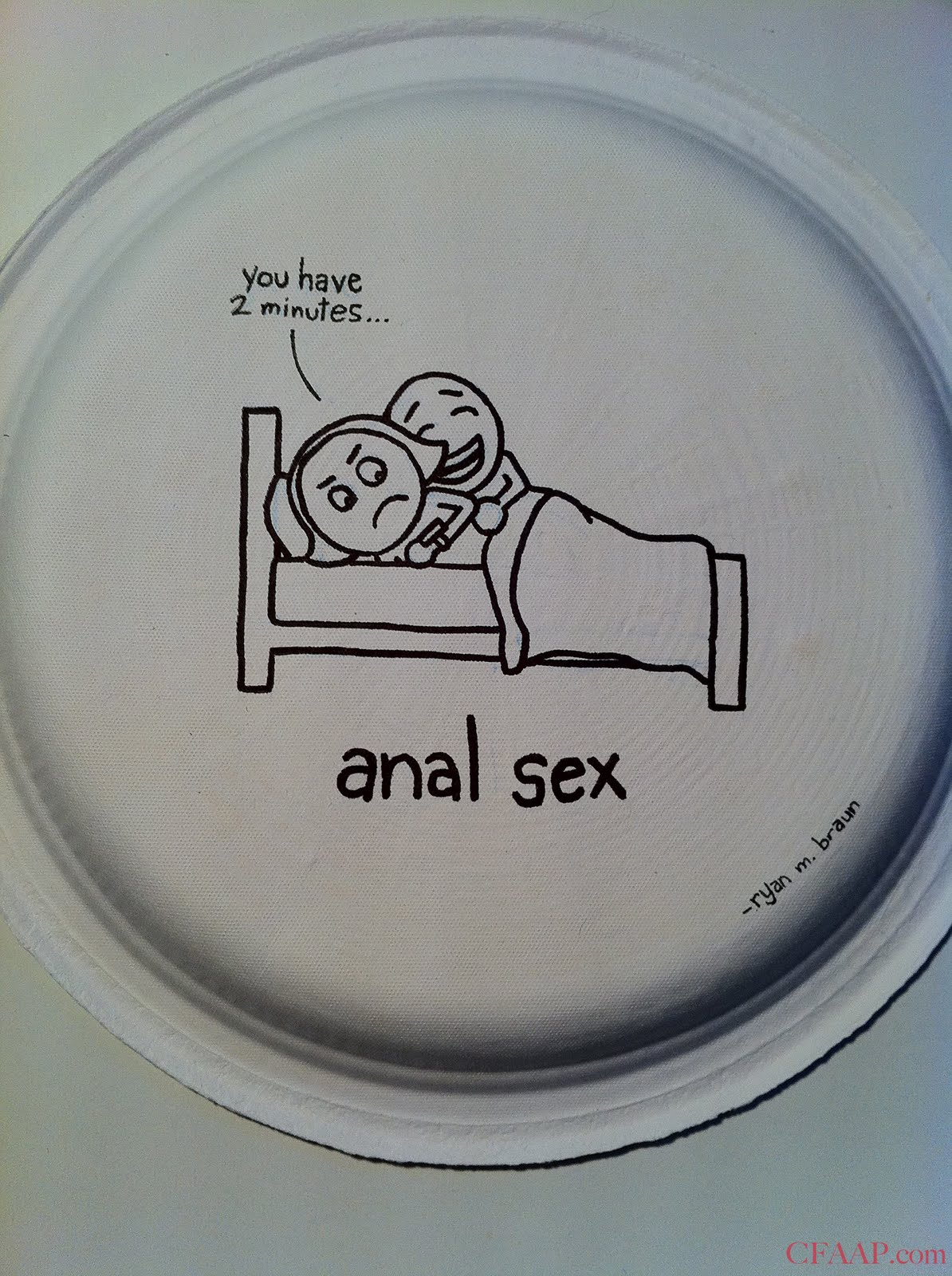 This is the first time in my life I've disposed of a plate via anal sex.