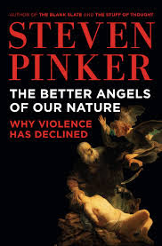 Steven Pinker: The Better Angels of Our Nature