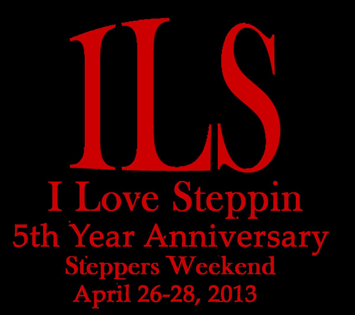 5th Year Anniversary: ILS Blog Spot: I Love Steppin 5th Year Anniversary
