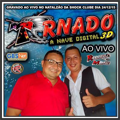 CD do Tornado 3D no Natal 2015 da Shock Clube.. Só clicar, baixar e ouvir a vontade...
