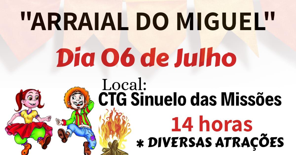 Arraial do Miguel em Bossoroca será dia 06/07