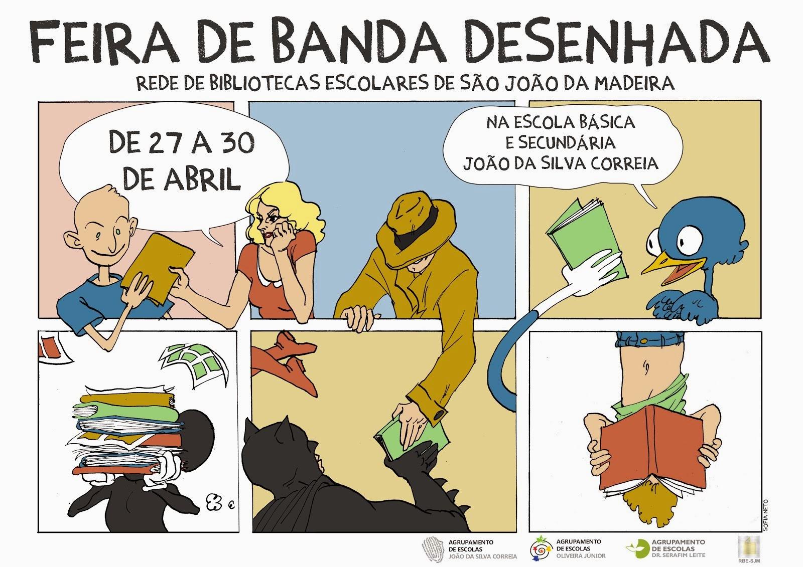 """FEIRA DE BANDA DESENHADA E EXPOSIÇÕES """"Narrativas (BD)"""" E """"Marcar a Leitura"""""""