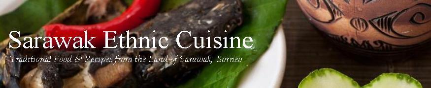 Sarawak Ethnic Cuisine