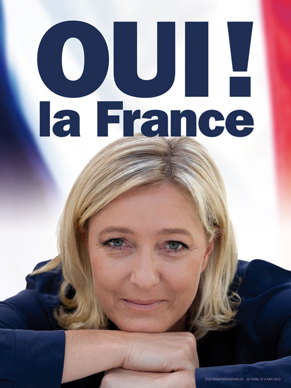LE PEN: THE ANSWER TO FRANCE PROBLEMS, VOTE RIGHT.