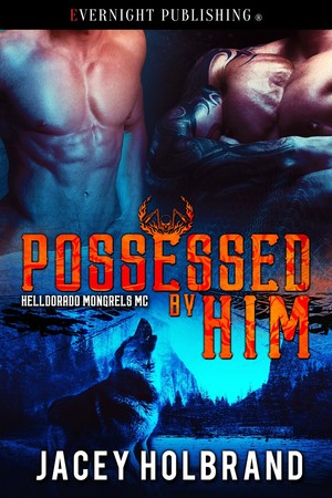 Possessed by Him