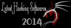 LATEST HACKING SOFTWARES 2014