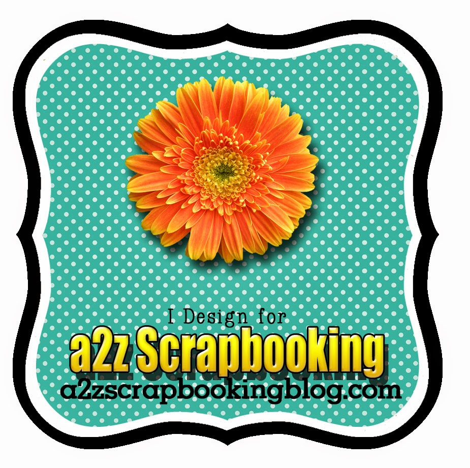I design for a2z Scrapbooking
