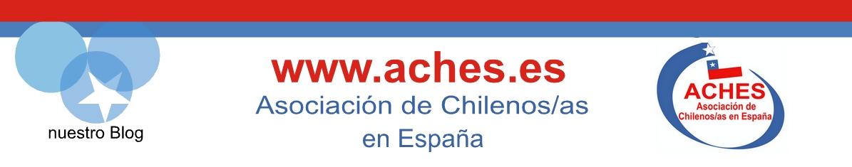 """Aches.  """" Asociación de Chilenos/as en España """""""