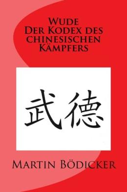 Buch: Wurde - Der Kodex des chinesischen Kämpfers