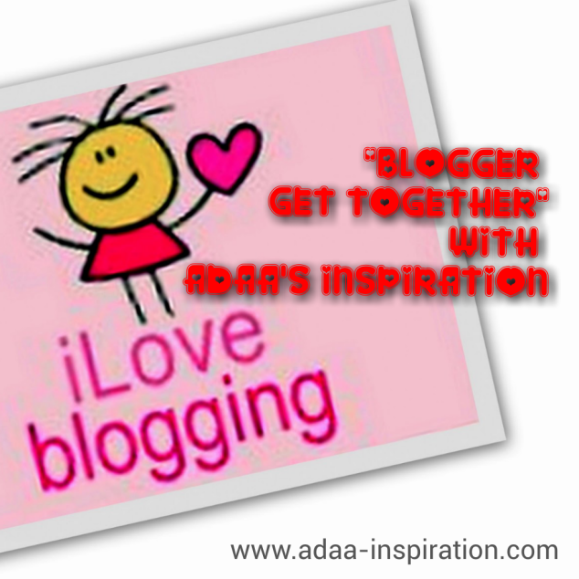 http://adaa-inspiration.com/2014/10/23/blogger-get-together-with-adaasinspiration-%e2%99%a1/