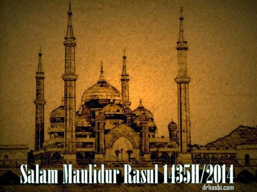 Salam Maulidur Rasul 1435H/2014 drp Dr Hasbi dan keluarga