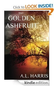 Free eBook Feature: The Golden Ashfruit by A.L. Harris