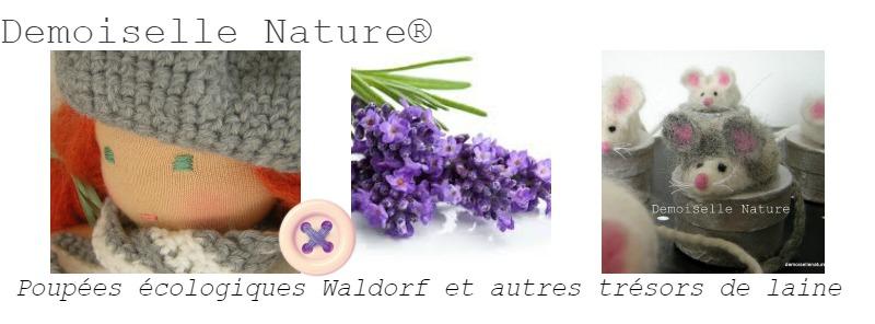 Demoiselle Nature ® , poupées écologiques Waldorf