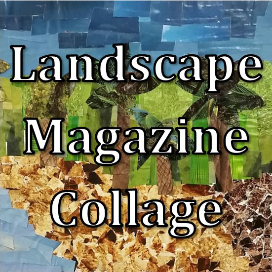Art Survey (8) | Landscape Magazine Collage