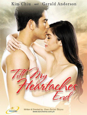 Watch Till My Heartaches End 2010 Pinoy Movie Online | Till My Heartaches End 2010 Movie Poster