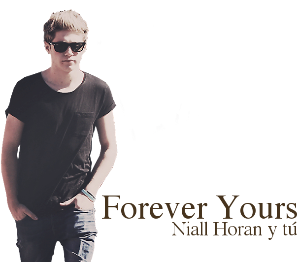 Forever Yours. Niall Horan y tú.