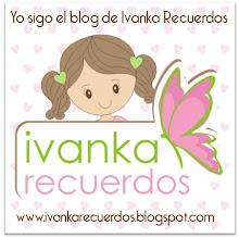 ¡¡¡Yo sigo a Ivanka Recuerdos!!!