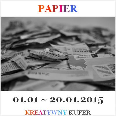 http://kreatywnykufer.blogspot.com/2015/01/wyzwanie-upcykling-papier.html