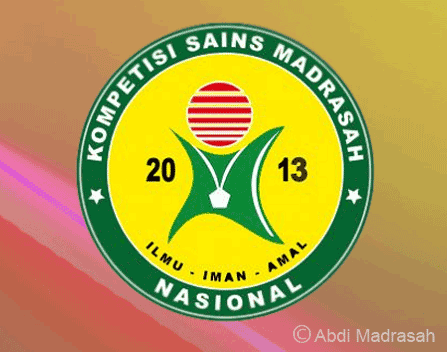 Memupuk Motivasi Melalui Kompetisi Sains Madrasah Ksm Tahun 2013 Abdi Madrasah