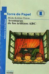 LAS AVENTURAS DE LOS TRLLIZOS ABC-HILDE KAHLER-TIMM