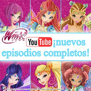 ¡Episodios completos en el canal oficial de YouTube del Winx Club!