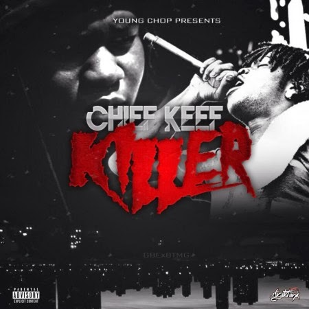 Chief Keef - Killer