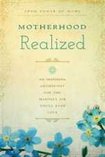 Motherhood Realized