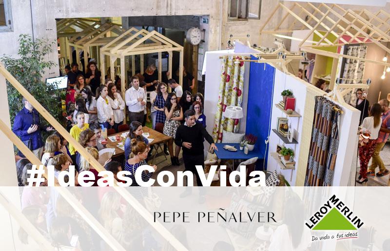 Decorar en familia_#IdeasConVida con Leroy Merlin y Pepe Peñalver1