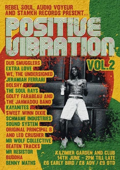 Positive Vibration The Kazimier Gardens 12 hour reggae marathon