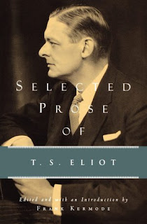 Image: the cover of The Selected Prose of T.S. Eliot. The background is a black and white photo of Eliot that shows his silhouette from the waste up as he sits with his arms on a table. The title is in large white text.