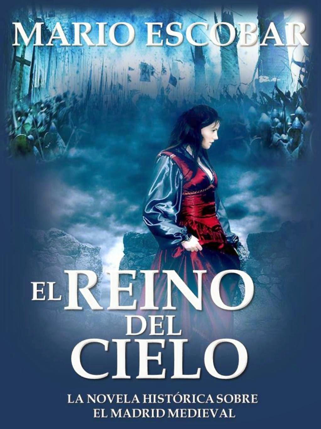 Me gustan los libros: El Reino del cielo, de Mario Escobar