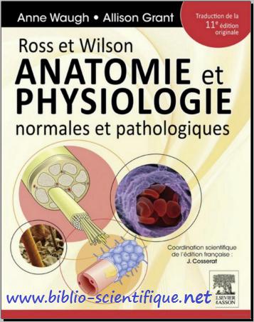 Livre : Anatomie et physiologie, normales et pathologiques - Ross et Wilson