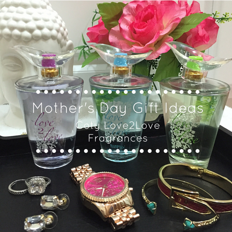 Mother's Day Gift Ideas with Coty Love2Love Fragrances - #L2LMom