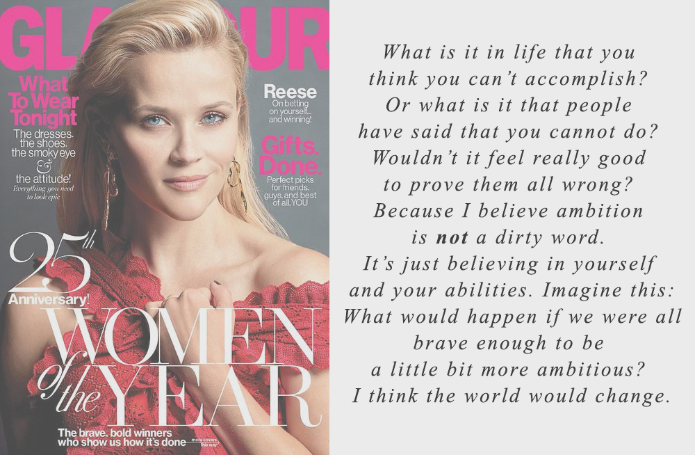 glamour magazine ambition quote reese witherspoon