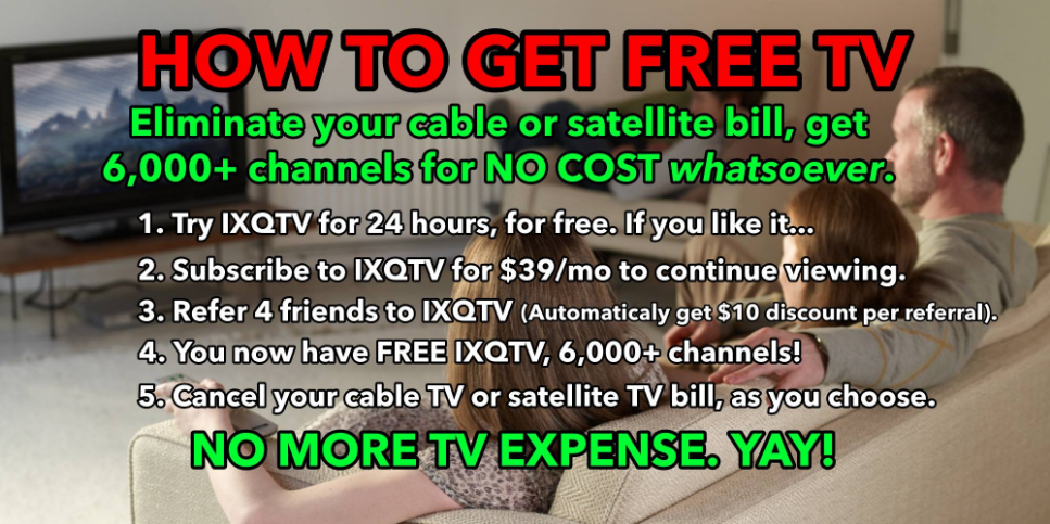 How To Get Free TV with iXQtv