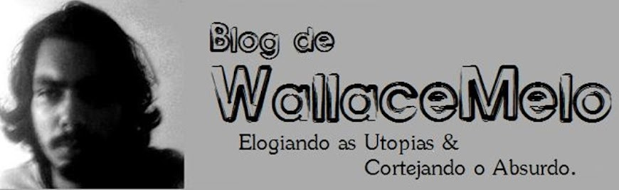 Elogiando as Utopias &amp; Cortejando o Absurdo.