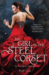Review: The Girl in the Steel Corset by Kady Cross