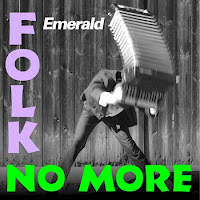 Portada de Folk No More de Emerald (2006)