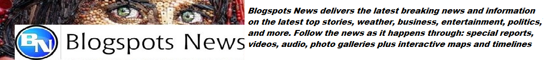 Blogspots News
